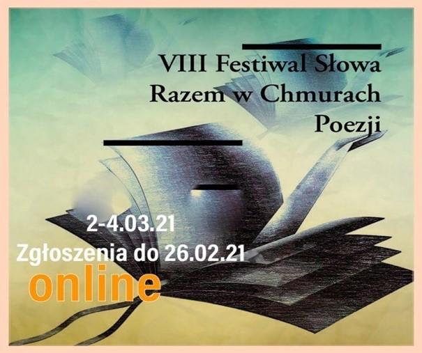 """VIII Festiwal Słowa """"Razem w chmurach poezji"""""""